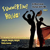 Summertime Holiday And Other Great Mungo Jerry Hits Vol 2 by Mungo Jerry