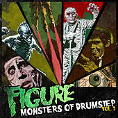 Play & Download Monsters of Drumstep Vol 2 by The Figure | Napster