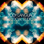 Play & Download Social Studies (Deluxe Edition) by Body Language | Napster