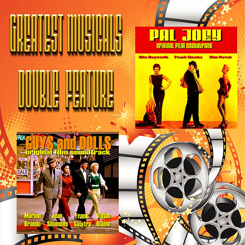 Play & Download Greatest Musicals Double Feature  - Guys and Dolls & Pal Joey by Various Artists | Napster