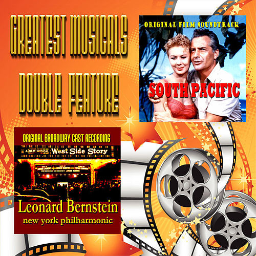 Play & Download Greatest Musicals Double Feature - South Pacific & West Side Story by Various Artists | Napster