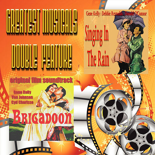 Play & Download Greatest Musicals Double Feature - Singing in The Rain & Brigadoon by Various Artists | Napster