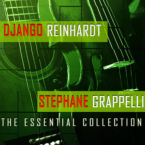 Play & Download The Essential Collection (50 Tracks Digitally Remastered) by Django Reinhardt | Napster