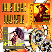 Play & Download Greatest Musicals Double Feature - Oliver & My Fair Lady by Various Artists | Napster