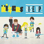 Rise Up by The Rizers