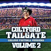 Play & Download Tailgate: College Football Versions Volume 2 by Colt Ford | Napster