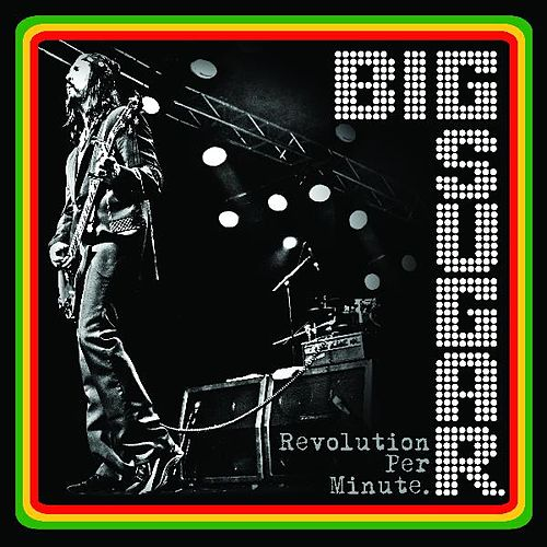 Play & Download Revolution Per Minute by Big Sugar | Napster