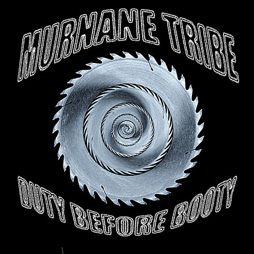 Play & Download Duty Before Booty by Murnane Tribe | Napster