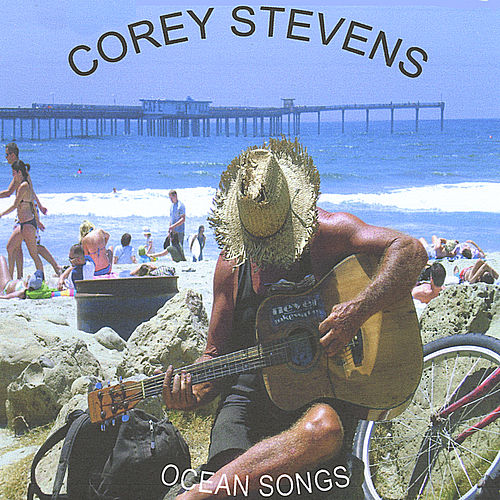 Play & Download Ocean Songs by Corey Stevens | Napster