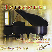 Play & Download Candlelight Classics 9 (Impromptu) by John Livingston | Napster