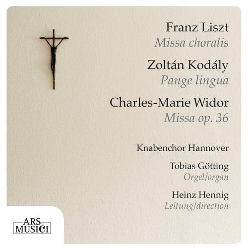 Liszt: Missa choralis - Kodály: Pange lingua - Widor: Mass by Tobias Gotting