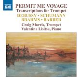 Play & Download Permit Me Voyage - Transcriptions for Trumpet by Craig Morris | Napster