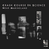 Near Marineland by Crash Course in Science