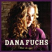 Play & Download Live in NYC by Dana Fuchs | Napster