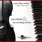 Play & Download More Than Words - Piano/cello Cover - Single by Jon Schmidt | Napster
