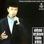 Play & Download Dem Trang Tinh Yeu by Various Artists | Napster
