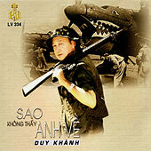 Sao Khong Thay Anh Ve by Duy Khanh
