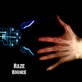 Play & Download Bounce by Raze | Napster