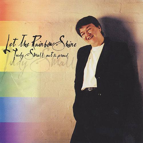 Play & Download Let the Rainbow Shine by Judy Small | Napster