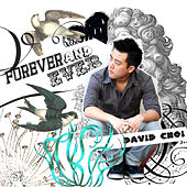 Play & Download Forever and Ever by David Choi | Napster