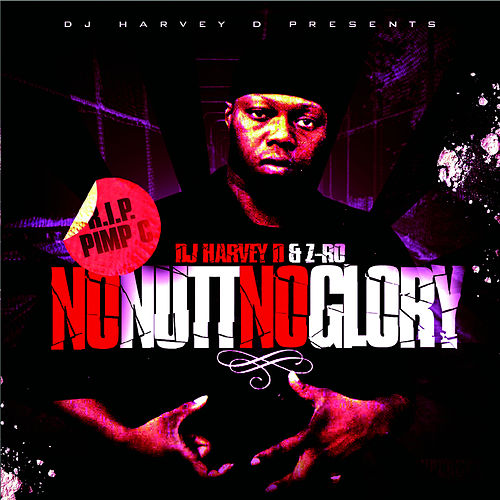 Play & Download No Nutt, No Glory by Z-Ro | Napster