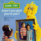 Sesame Street: Aren't You Glad You're You? by Various Artists