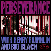 Play & Download Perseverance by Phil Ranelin | Napster