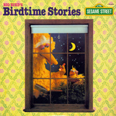 Sesame Street: Big Bird's Birdtime Stories by Various Artists