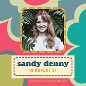 Play & Download 19 Rupert Street by Sandy Denny | Napster