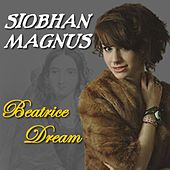 Play & Download Beatrice Dream - Single by Siobhan Magnus | Napster