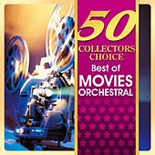 Play & Download 50 Collectors Choice - Best of Movies Orchestral by Various Artists | Napster