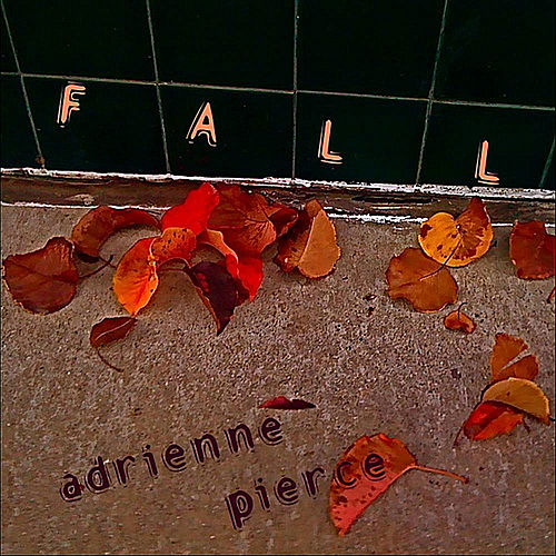 Play & Download Fall by Adrienne Pierce | Napster