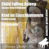 Play & Download Child Falling Asleep , Kind Im Einschlummern ( Scenes from Childhood , Kinderszenen ) (feat. Falk Richter) - Single by Robert Schumann   Napster