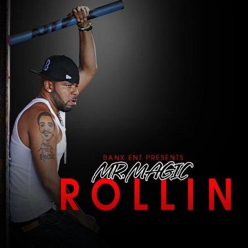 Rollin (CLEAN) - Single by Mr. Magic