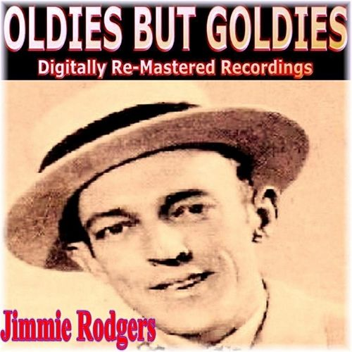 Play & Download Oldies But Goldies Presents Jimmie Rodgers by Jimmie Rodgers | Napster