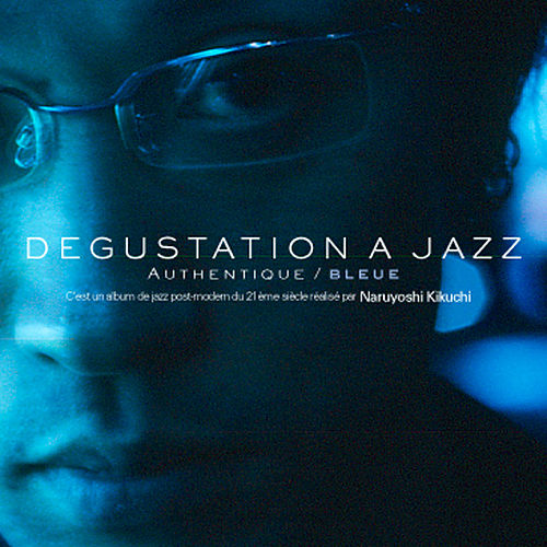 Play & Download Degustation A Jazz by Naruyoshi Kikuchi | Napster