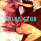 Play & Download Salsa Club by Various Artists | Napster