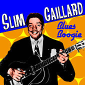 Blues Boogie by Slim Gaillard
