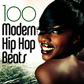 Play & Download 100 Modern Hip Hop Beats! by Hip Hop Hitmakers | Napster