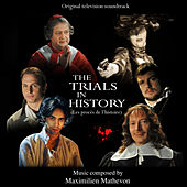 Play & Download The Trials In History by Maximilien Mathevon | Napster