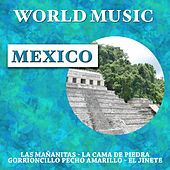 Play & Download World Music: Mexico by Various Artists | Napster