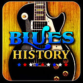 Play & Download Blues History by Various Artists | Napster