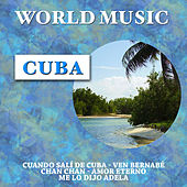 Play & Download World Music: Cuba by Various Artists | Napster