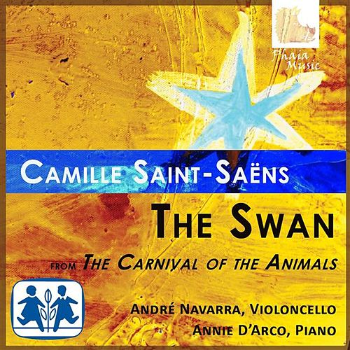 Play & Download Saint-Saens: The Swan from The Carnival of the Animals by Annie d'Arco | Napster