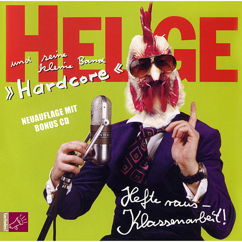 Play & Download Hefte raus - Klassenarbeit! by Helge Schneider | Napster