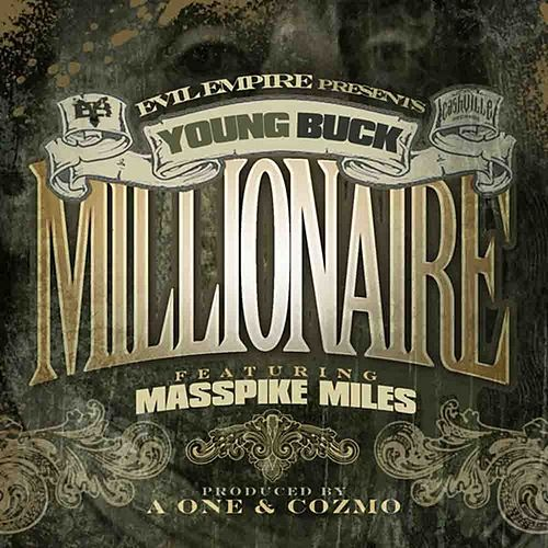 Play & Download Millionaire by Young Buck | Napster