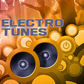 Play & Download Electro Tunes by Various Artists | Napster
