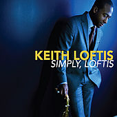 Play & Download Simply, Loftis by Keith Loftis Quartet | Napster
