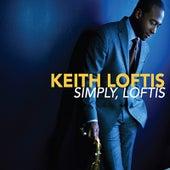 Simply, Loftis by Keith Loftis Quartet