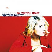 Play & Download My Swedish Heart by Viktoria Tolstoy | Napster